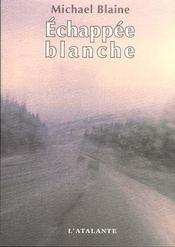 Echappee Blanche - Intérieur - Format classique