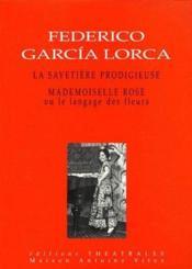 La savetière prodigieuse ; mademoiselle rose ou le language des fleurs - Couverture - Format classique