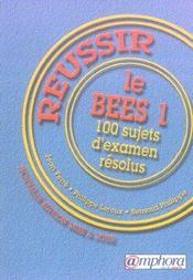 Reussir le BEES t.1 ; 100 sujets d'examen resolus - Intérieur - Format classique