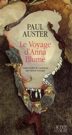 Au pays des choses dernières ; le voyage d'Anna Blume - Intérieur - Format classique