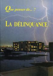 La Delinquance - Couverture - Format classique