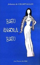 Bleu Angora Bleu - Couverture - Format classique