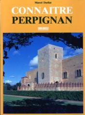 Connaitre perpignan - Couverture - Format classique