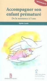 Accompagner son enfant prématuré ; de la naissance à 5 ans - Intérieur - Format classique