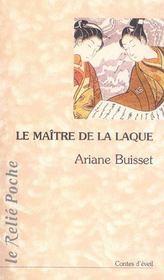 Le Maitre De La Laque ; Contes D'Eveil - Intérieur - Format classique
