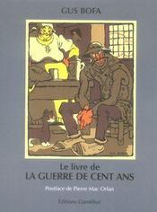 Le livre de la guerre de cent ans - Intérieur - Format classique