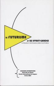 Le futurisme et les avant-gardes littéraires et artistiques au début du XXe siècle - Intérieur - Format classique