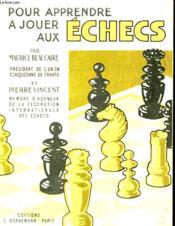 Pour Apprendre A Jouer Aux Echecs - Couverture - Format classique
