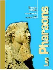 Pharaons, hommes et dieux - Intérieur - Format classique