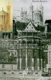 Un Siecle D'Architecture Religieuse A Lyon 1840-1940 - Couverture - Format classique
