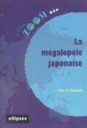 La Megalopole Japonaise - Couverture - Format classique