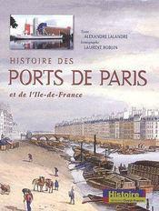 Histoire des ports de paris et de l'ile-de-france - Couverture - Format classique