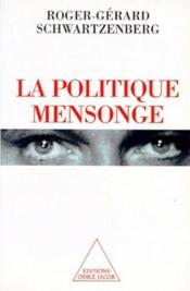 La politique mensonge - Couverture - Format classique