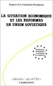 La situation économique et les réformes en union soviétique - Intérieur - Format classique