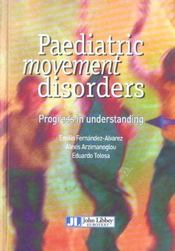 Vente livre :  Paediatric movement disorders  - Collectif