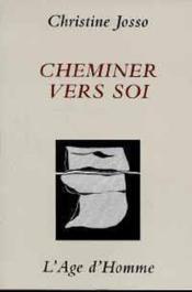 Cheminer Vers Soi - Couverture - Format classique