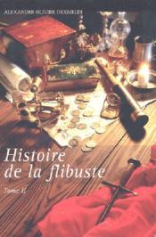 Histoire De La Flibuste T2 - Couverture - Format classique
