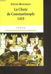La chute de Constantinople ; 1453 - Couverture - Format classique