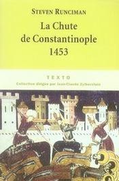 La chute de Constantinople ; 1453 - Intérieur - Format classique