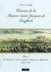 Histoire De La Maison Saint Jacques Tome 1 - Intérieur - Format classique
