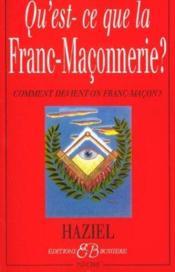 Qu'Est-Ce-Que La Franc-Maconnerie ? - Couverture - Format classique