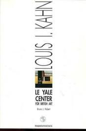 Le yale center for british art - Couverture - Format classique