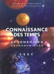 Éphémérides astronomiques 2004 ; connaissance des temps - Intérieur - Format classique