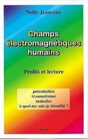 Champs Electromagnetiques Humains - Profils Et Lecture - Couverture - Format classique