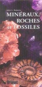 Minéraux, roches et fossiles - Intérieur - Format classique