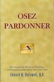 Osez Pardonner - Couverture - Format classique
