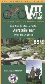 *Vendee Est A Vtt Vtc -A Pied - Couverture - Format classique