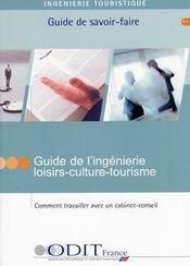 Guide De L'Ingenierie Loisirs-Culture-Tourisme - Intérieur - Format classique
