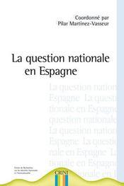 La question nationale en espagne - Intérieur - Format classique