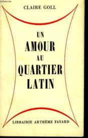 Un Amour Au Quartier Latin. - Couverture - Format classique