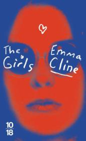 Vente livre :  The girls  - Cline Emma - Emma Cline