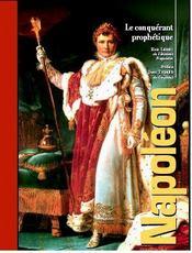 Napoleon, le conquerant prophetique - Intérieur - Format classique