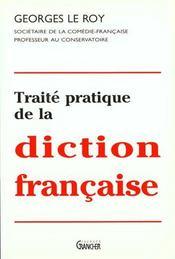 Traite pratique de la diction francaise - Intérieur - Format classique