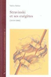Stravinski et ses exégètes, 1910-1940 - Couverture - Format classique