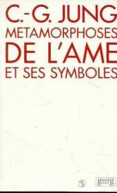 Metamorphorses de l'ame et ses symboles - Couverture - Format classique