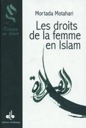 Les droits de la femme en Islam - Couverture - Format classique