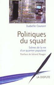 Politiques Du Squat ; Scenes De La Vie Populaire - Intérieur - Format classique