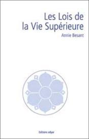 Les Lois De La Vie Superieure - Couverture - Format classique