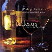Bordeaux ; le choix du sommelier - Intérieur - Format classique