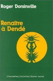 Renaître à Dendé - Couverture - Format classique