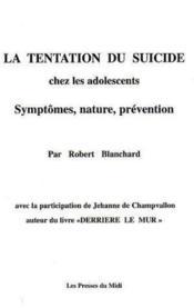 La Tentation Du Suicide Chez Les Adolescents - Couverture - Format classique