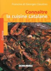 Connaître la cuisine catalane - Couverture - Format classique