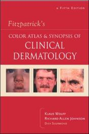 Fitzpatrick's color atlas and synopsis of clinical dermatology - 5th rev ed - Couverture - Format classique