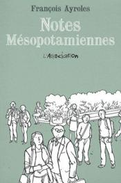 Vente  Notes mésopotamiennes  - Francois Ayroles
