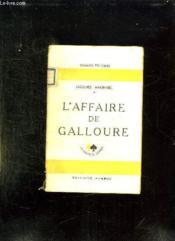 L Affaire De Galloure. - Couverture - Format classique