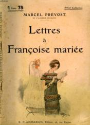 Lettres A Francoise Mariee. Collection : Select Collection N° 186 - Couverture - Format classique